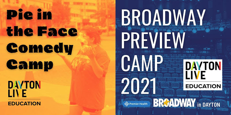 Dayton Live Education Pie in the Face Comedy Camp and Broadway Preview Camp 2021